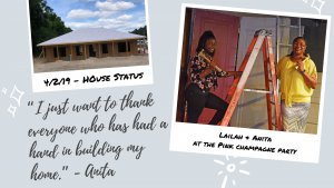 """I just want to thank everyone who has had a hand in building my home."" -Anita"