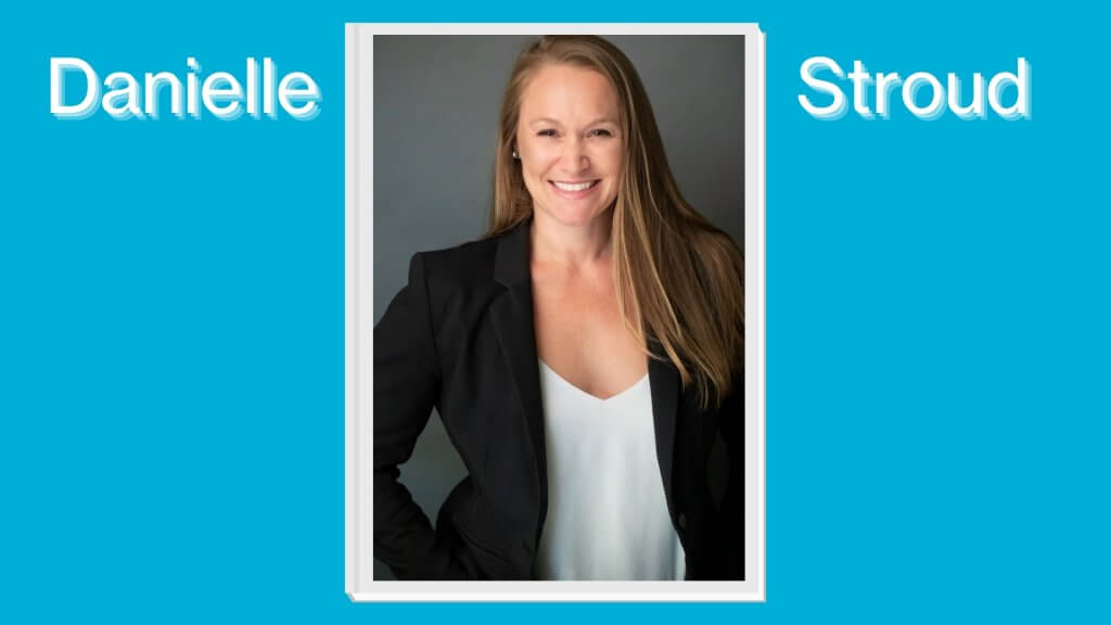 Introducing Danielle Stroud